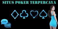 Situs Poker Terpercaya Dan Trik Untung Terbaik